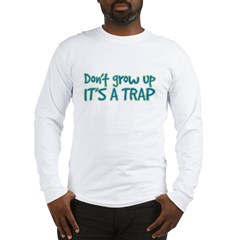 its a trap Long Sleeve T-Shirt