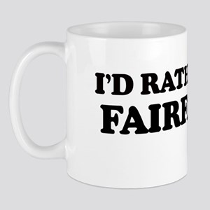 Rather: FAIRFAX Mug