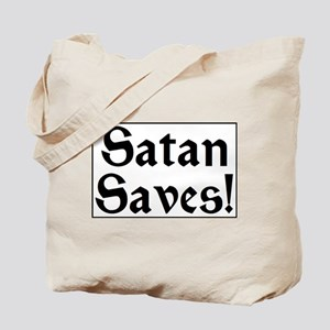 Satan Saves! Tote Bag