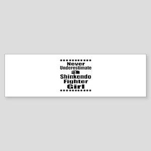 Never Underestimate Shinkendo Fig Sticker (Bumper)