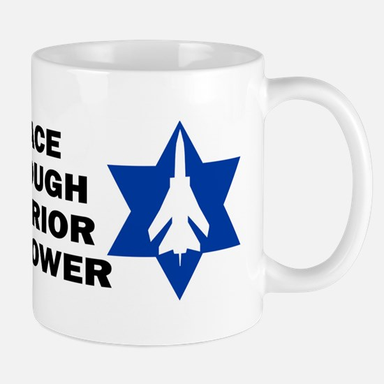 Israeli - Peace through superior firepower Mug