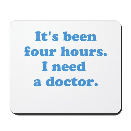 four hours Mousepad