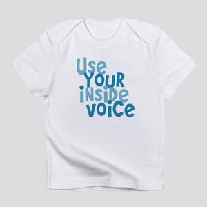 Use You Inside Voice Infant T-Shirt