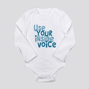 Use You Inside Voice Long Sleeve Infant Bodysuit