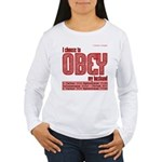 Choose to Obey RED Women's Long Sleeve T-Shirt