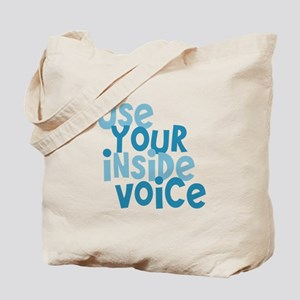 Use You Inside Voice Tote Bag