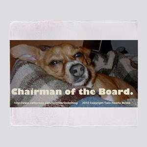 Chairmain of the Board. Throw Blanket