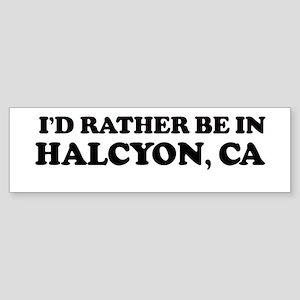 Rather: HALCYON Bumper Sticker