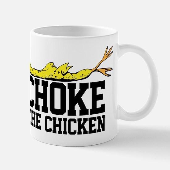 Choke The Chicken, BEAT Carolina Mug