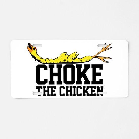 Choke The Chicken, BEAT Carolina Aluminum License