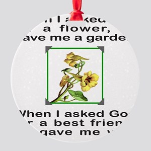 BFF GOD GAVE ME YOU Round Ornament