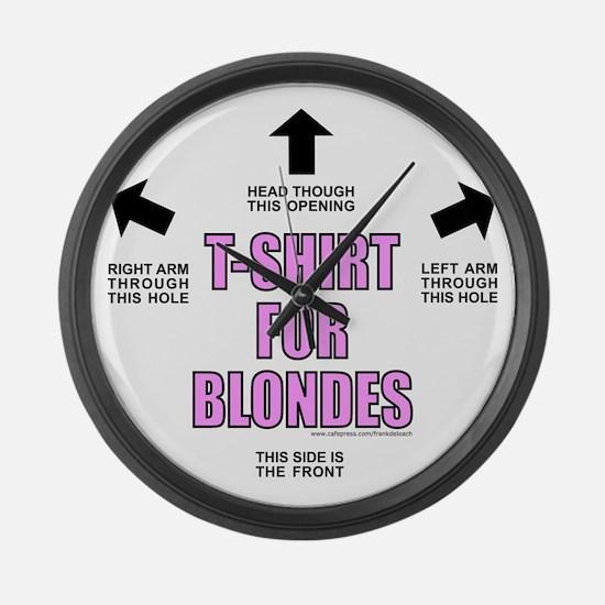 T-ShirtForBlondes.png Large Wall Clock