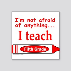 "ITeachFifthGradeRed Square Sticker 3"" x 3"""