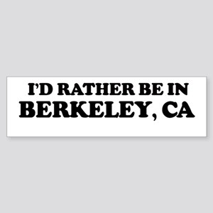 Rather: BERKELEY Bumper Sticker