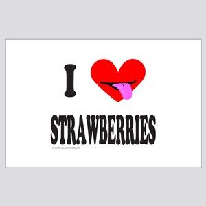 I HEART STRAWBERRIES Large Poster