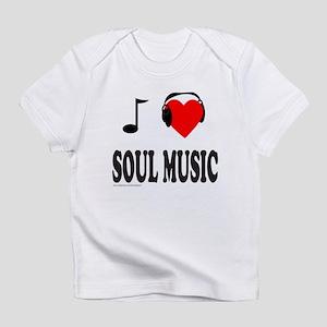 SOUL MUSIC Infant T-Shirt