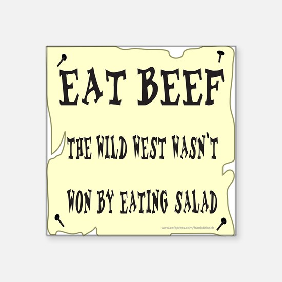"EAT BEEF Square Sticker 3"" x 3"""