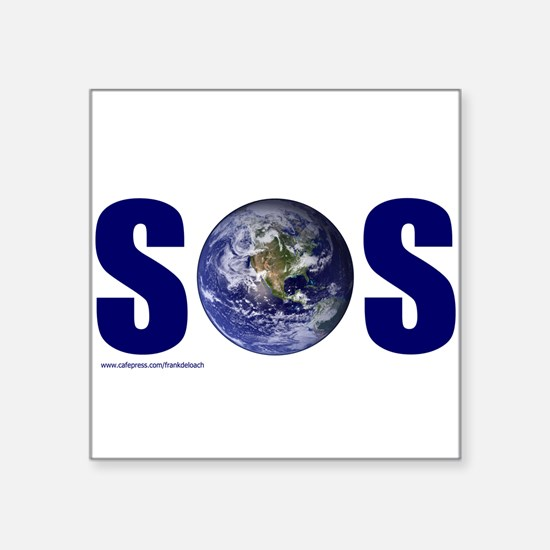 "SOS EARTH Square Sticker 3"" x 3"""