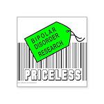 BIPOLAR DISORDER CAUSE Square Sticker 3