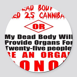 ORGAN DONOR Round Car Magnet
