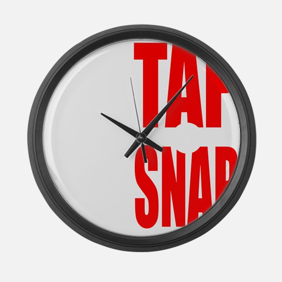 TAP OR SNAP Large Wall Clock