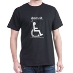 damnit.wheelchair Black/White T-Shirt