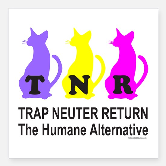 "TRAP NEUTER RETURN Square Car Magnet 3"" x 3"""