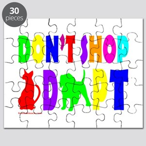 """DON""""T SHOP, ADOPT Puzzle"""