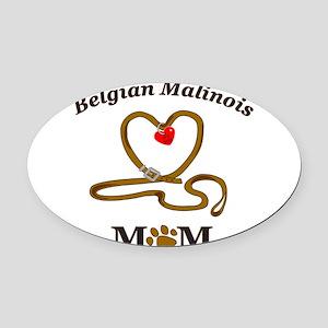 BelgianMalinoisMom Oval Car Magnet
