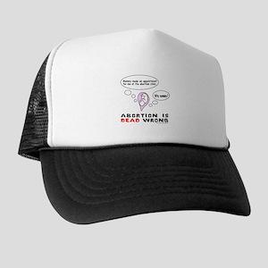 3-AbortionIsDeadWrong Trucker Hat