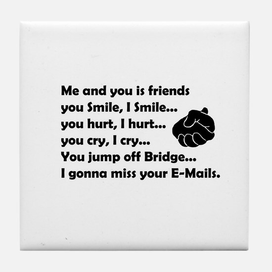 Friends funny Tile Coaster