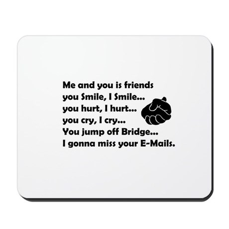 Friends funny Mousepad