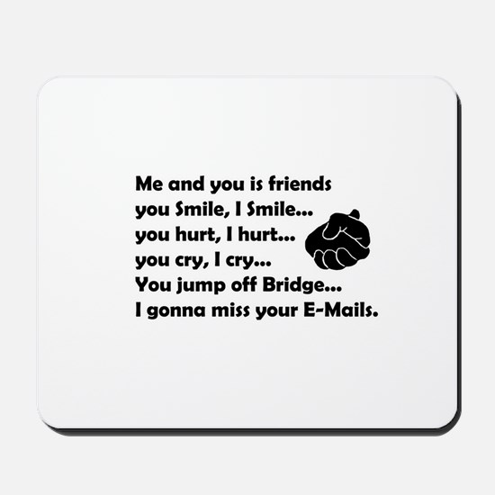 Friends funny Mousepad