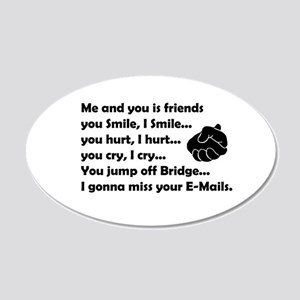 Friends funny 20x12 Oval Wall Decal