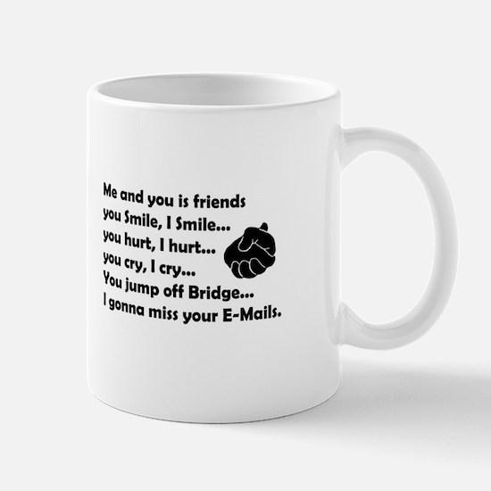 Friends funny Mug