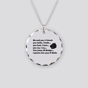 Friends funny Necklace Circle Charm