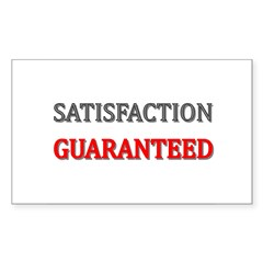 Satisfaction Guaranteed Shirt Sticker (Rectangle 5