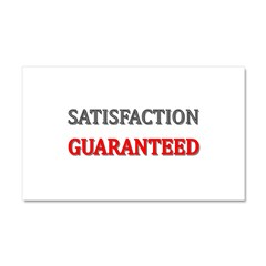 Satisfaction Guaranteed Shirt Car Magnet 20 x 12