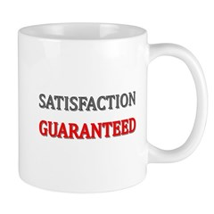 Satisfaction Guaranteed Shirt Mug