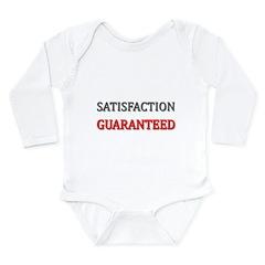 Satisfaction Guaranteed Shirt Long Sleeve Infant B