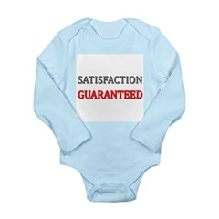 Satisfaction Guaranteed Shirt Long Sleeve Infant B