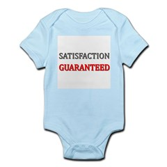 Satisfaction Guaranteed Shirt Infant Bodysuit