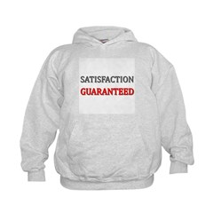 Satisfaction Guaranteed Shirt Kids Hoodie