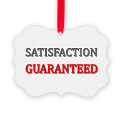 Satisfaction Guaranteed Shirt Picture Ornament