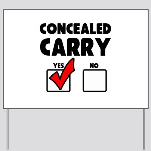 Concealed Carry YES Yard Sign
