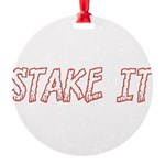 Stake It Round Ornament