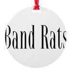 BandRats10 Round Ornament