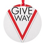 Give Way 10 Round Ornament