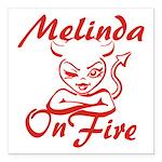 Melinda On Fire Square Car Magnet 3