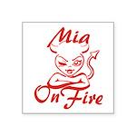 Mia On Fire Square Sticker 3